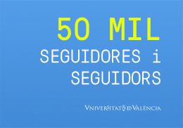 La Universitat de València supera los 50.000 seguidores/as en Twitter